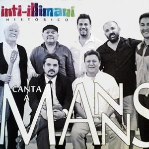Inti-Illimani histórico - Canta a Manns