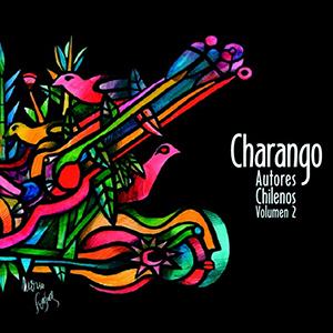 CHARANGUISTAS CHILENOS – CHARANGO AUTORES CHILENOS VOL.2