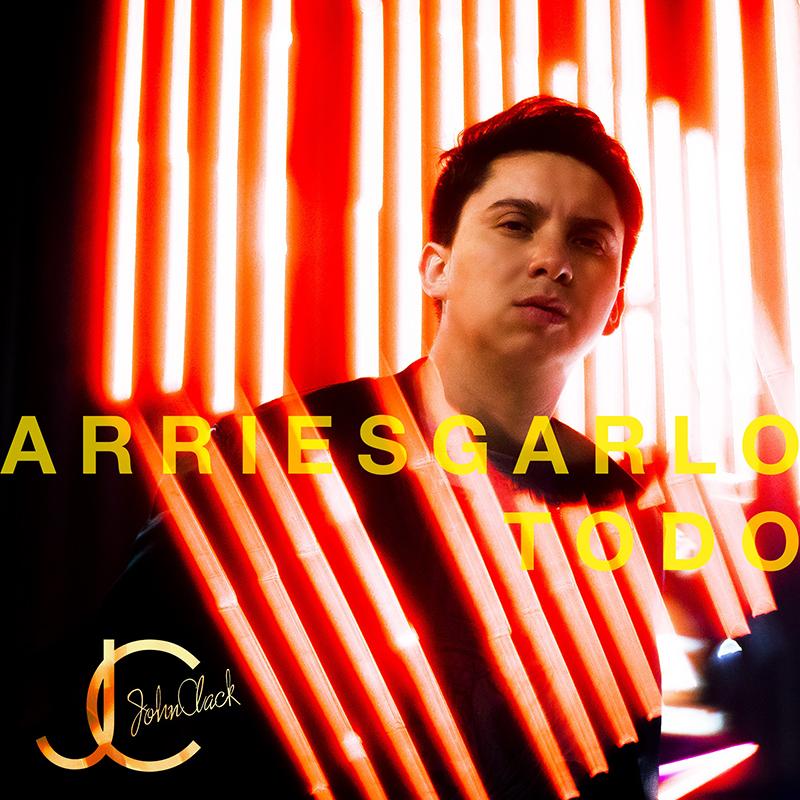 Caratula_Arriesgarlo_Todo_EP_John_Clack1