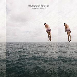 Cover_mu_sica_ambiental_-_Juan_Pablo_Abalo1