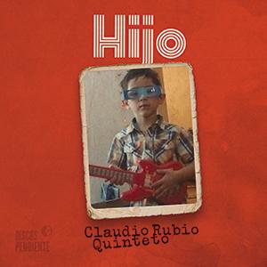 CLAUDIO RUBIO – HIJO
