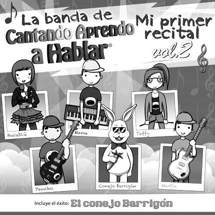 CANTANDO APRENDO A HABLAR – MI PRIMER RECITAL VOL.2