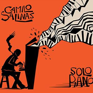 CARLOS CADENAS: SOLO PIANO – CAMILO SALINAS