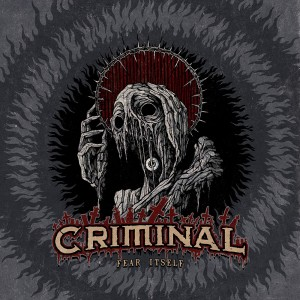 CRIMINAL – FEAR ITSELF