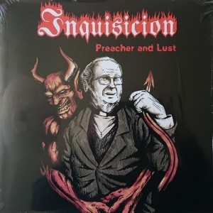 INQUISICION – PREACHER AND LUST
